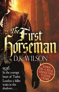 D. K. Wilson - The First Horseman - Number 1 in series.