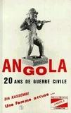 D Kassembe - Angola, 20 ans de guerre civile - Une femme accuse.