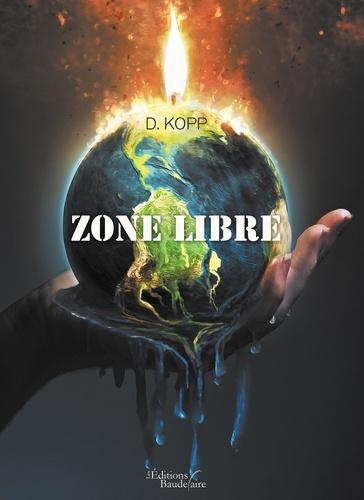 D Kopp - Zone libre.