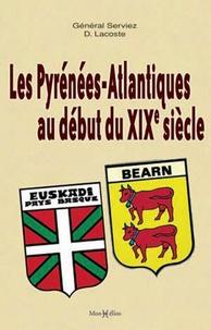 D Lacoste - Les Pyrénées atlantiques au début du XIXe siècle.