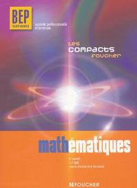 D Laurent et J-F Noël - Mathématiques BEP tertiaires 2e professionnelle et Tle.