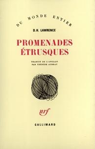 D Lawrence - Promenades étrusques.