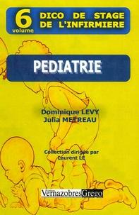 D Levy et Julia Métreau - Pédiatrie.