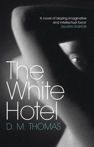 D M Thomas - The White Hotel - Shortlisted for the Booker Prize 1981.