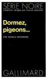 D Mackenzie - Dormez pigeons.
