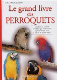 D Mario et G Conzo - Le grand livre des perroquets.