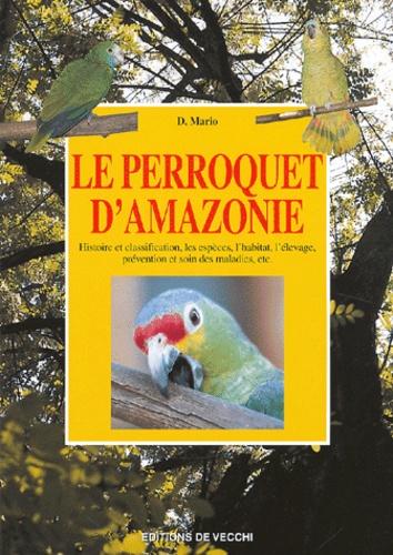D Mario - Le perroquet d'Amazonie.