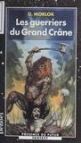 D Morlok - La saga de Shag l'Idiot Tome 2 : Les guerriers du Grand Crâne.