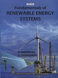 D Mukherjee et S Chakrabarti - Fundamentals of Renewable Energy Systems.