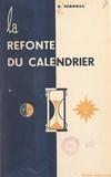 D. Néroman - La refonte du calendrier.