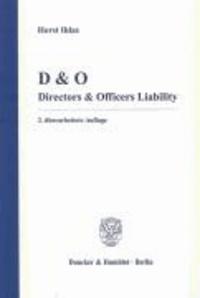 D & O - Directors & Officers Liability.
