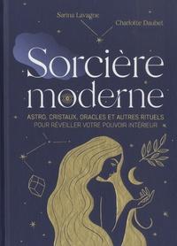 D'ortigue sarina Lavagne et Charlotte Daubet - Sorcière moderne.