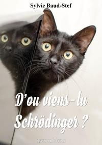 Editions Nats - D'où viens-tu Schrödinger ?.