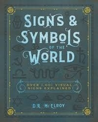 D. R. McElroy - Signs & symbols of the world.