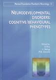 D Riva et U Bellugi - Neurodevelopmental disorders : cognitive/behavioural phenotypes.