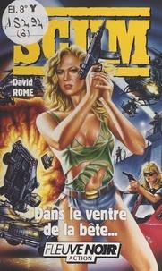 D Rome - SCUM Tome 6 : Dans le ventre de la bête.