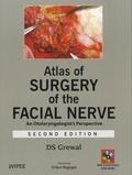 D S Grewal - Atlas of Surgery of the Facial Nerve. 2 DVD