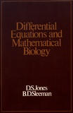 D.S. Jones et B.D. Sleeman - Differential Equations and Mathematical Biology.