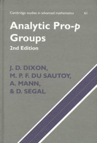 D Segal et J-D Dixon - ANALYTIC PRO-P GROUPS. - 2nd Edition.