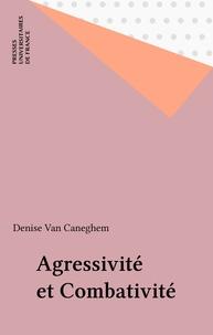 D Van Caneghem - Agressivité et combativité.