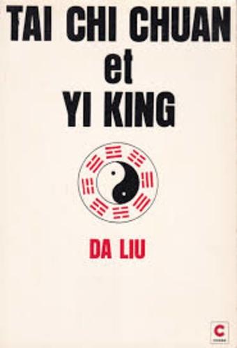 Da Liu - Taï chi chuan et yi king.