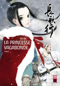 Da Xia - La princesse vagabonde Tome 2 : .