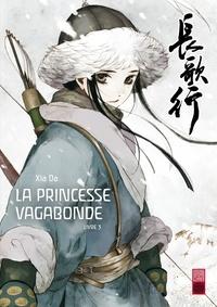 Da Xia - La princesse vagabonde Tome 3 : .