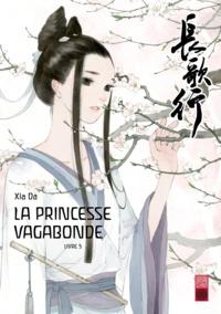 Da Xia - La princesse vagabonde Tome 5 : .