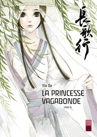 Da Xia - La princesse vagabonde Tome 6 : .