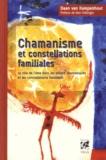 Daan Van Kampenhout - Chamanisme et constellations familiales - Le rôle de l'âme dans les rituels chamaniques et les constellations familiales.