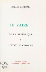 Daba E.L. Misamu - Le Zaïre - De la république à l'État du citoyen.