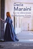 Dacia Maraini - La vie silencieuse de Marianna Ucria.
