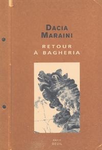 Dacia Maraini - Retour à Bagheria.