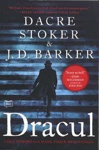 Dacre Stoker et J. D. Barker - Dracul.