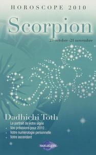 Dadhichi Toth - Scorpion.