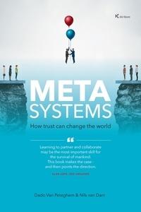 Dado Van Peteghem et Nils Van Dam - The Metasystem - Building trustful Partnerships for Growth.