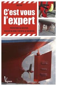Cest vous lexpert - propriétaire ou acheteur : réaliser soi-même lexpertise de son bateau.pdf