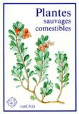 Dagmar Lanska - Plantes sauvages comestibles.