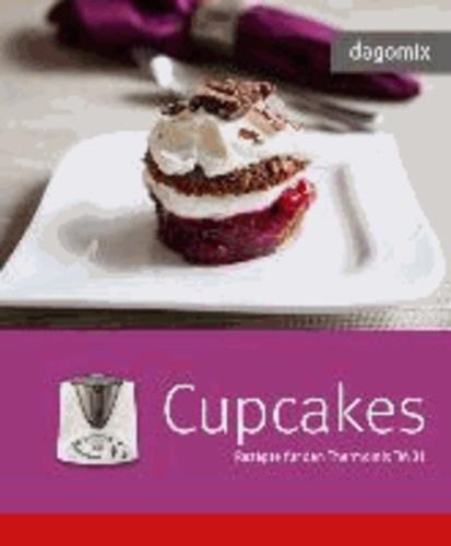 dagomix Cupcakes - Rezepte für den Thermomix TM 31.