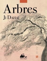Dahai Ji - Arbres.