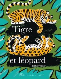 Dahlov Ipcar - Tigre et léopard.