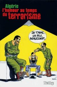 Dahmani - Algérie, l'humour au temps du terrorisme.