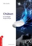 Dai Junfu - Chûban - La stratégie au jeu de go.