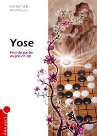 Dai Junfu et Motoki Noguchi - Yose - Fins de partie au jeu de go.