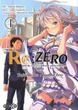 Daichi Matsuse et Tappei Nagatsuki - Re:Zero Troisième arc : Truth of Zero Tome 1 : .