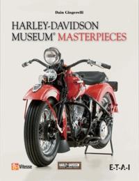 Dain Gingerelli - Harley Davidson Museum, chefs-d'oeuvre.