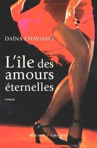 Daína Chaviano - L'île des amours éternelles.