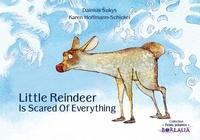 Dainius Sukys et Karen Hoffmann-Schickel - Little Reindeer Is Scared of Everything.