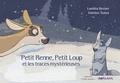 Dainius Sukys - Petit renne, petit loup et les traces mystèrieuses.