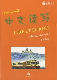 Daiqiu Lin - Lire et écrire - Volume 2.